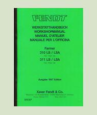 Fendt Farmer 311 LS/LSA    Werkstatthandbuch Schlepper