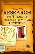 How to Research for Treasure Hunting and Metal Detecting : From Lead Generati...