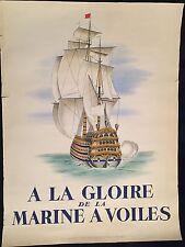 """""""A LA GLOIRE DE LA MARINE A VOILES"""" AFFICHE"""