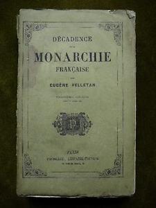 DECADENCE DE LA MONARCHIE  FRANCAISE Eugene Pelletan 1861