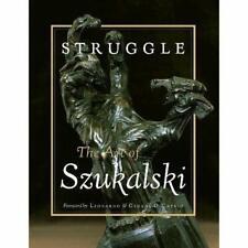 Struggle: The Art of Szukalski - Paperback NEW Szukalski, Stan 2001-01