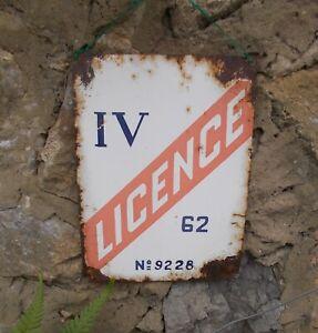 vintage French sign enamelled sign, original Licence IV