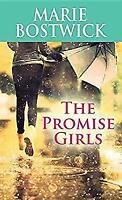 The Promise Girls Center Point Premier Fiction Largeprint Marie Bostwick
