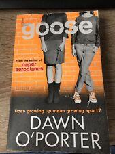 Goose By Dawn O'Porter Paperback Book