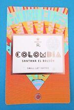 STARBUCKS 2016 - Series Reserve Tasting Card COLOMBIA SANTANA EL BOLSON (ID#33)