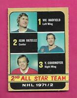 1972-73 OPC # 250 COURNOYER / RATELLE / HADFIELD AS HIGH # VG CARD(INV# D0405)