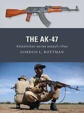 AK-47 Kalashnikov-Series Assault Rifles Book-AK47-by Gordon L. Rottman-NEW!