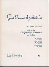 GUILLAUME APOLLINAIRE 9 AUTOUR DE L'INSPIRATION ALLEMANDE ET DU LIED 1970