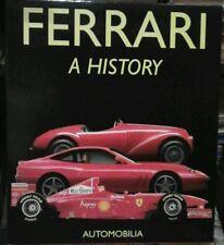 Ferrari a history - Automobilia 1998 di Bruno Alfieri