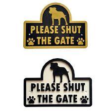 Staffie - Please Shut The Gate - 3D Dog Plaque - House Garden Door Wall Sign