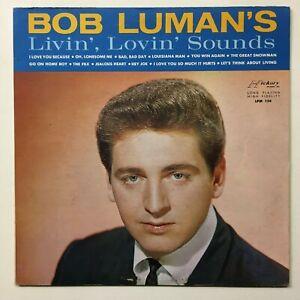 BOB LUMAN Livin' Lovin' Sounds Hickory LPM 124 NM
