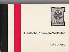 DSWA Spezial-Katalog Deutsche Kolonial-Vorläufer, Hans Grobe 1973, wie neu