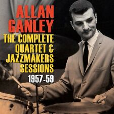 Allan Ganley - Complete Quartet & Jazz Makers Sessions 1957-59 [New CD]