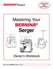 Mastering Your BERNINA Serger 1150MDA 1300MDC * Owners WORKBOOK PDF on CD