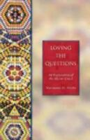 Loving the Questions: An Exploration of the Nicene Creed by Micks, Marianne H.