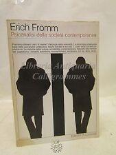 PSICOLOGIA: E. Fromm, Psicanalisi della società contemporanea, Ed. Comunità 1979