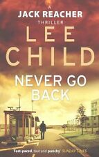 Never Go Back: (Jack Reacher 18), Child, Lee | Paperback Book | Good | 978055382