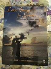 Love Songs for Lovers: A Collection of Romantic Songs (PianoVocalChord) 2001 WB