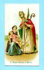 Santino Antico CROMO SAN BIAGIO VESCOVO E MARTIRE - HOLY CARD SANTINI