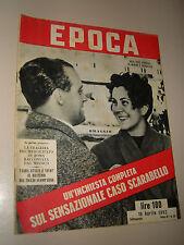 EPOCA=1952/80=LUIGI SCARABELLO=LILIA SILVI=MELISSA HAYDEN=BORDOLANO=MAY BRITT=