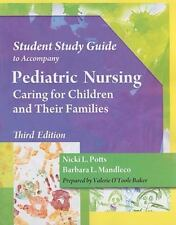 Student Study Guide for Potts/Mandleco's Pediatric Nursing: Caring for Children