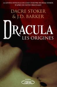 ROMAN - DACRE STOCKER & J.D. BARKER, DRACULA LES ORIGINES / MICHEL LAFON