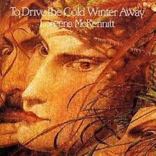 to Drive The Cold Winter Away 0774213910226 by Loreena McKennitt CD