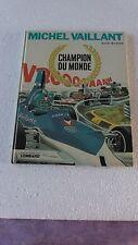 MICHEL VAILLANT T26 CHAMPION DU MONDE  EO 1974   BON ETAT   J