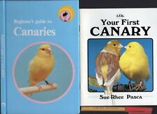 Beginner's Guide to CANARIES + BONUS  Your Firsr CANARY Both As New