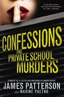 Confessions: The Private School Murders by James Patterson, Maxine Paetro