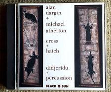 Alan Dargin, Michael Atherton - Cross + hatch -  didjeridu + percussion - CD