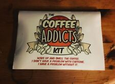 Coffee Addicts Kit - Novelty Birthday Gift Present Mum Mothers Day Funny
