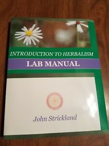 Introduction To Herbalism, herb book on natural medicine by John Strickland