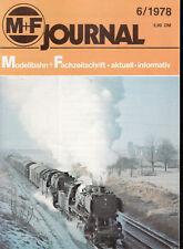 M+F Journal Nr. 6 1978  / Modellbahn + Fachzeitschrift / Guter Zustand  [ct]