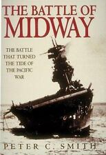 The Battle of Midway: The Battle That Turned the Tide of the Pacific War, Peter