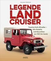 Legende Land Cruiser Toyota Kult Allrad Alle Modelle Typen Baureihen Buch Book