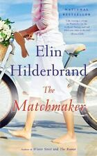 The Matchmaker by Elin Hilderbrand (2014, Hardcover, Large Type)