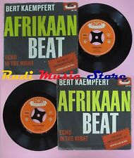 LP 45 7'' BERT KAEMPFERT Afrikaan beat Echo in the night germany no cd mc dvd