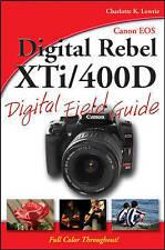Canon EOS Digital Rebel XTi/400D Digital Field Guide by Charlotte K. Lowrie (Paperback, 2007)