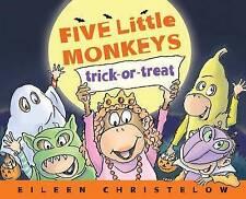 New Five Little Monkeys Trick-or-Treat (A Five Little Monkeys Story)