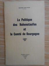 La Politique des Hohenstaufen et le Comté de Bourgogne 1970 Piton Franche-Comté