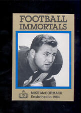 1985 Immortals MIKE MCCORMACK Cleveland Browns Hall of Fame Card