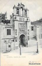 SPAIN - Sevilla - Catedral - Puerta del perdon - Hauser y Menet