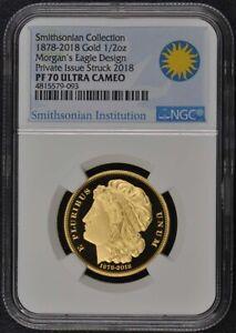 2018 Smithsonian 1878-2018 Gold 1/2oz Morgans Eagle NGC PF70UC