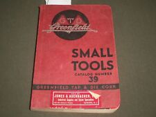 1940 GREENFIELD TAP & DIE CORP. SMALL TOOLS CATALOG NUMBER 39 BOOK - KD 4570