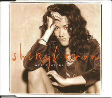 SHERYL CROW All I wanna Do w/ Shall Believe & What I LIVE TRX CD single SEALED