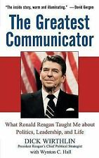 The Greatest Communicator: What Ronald Reagan Taught Me About Politics-ExLibrary
