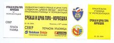 UNUSED HONOUR TICKET SERBIA AND MONTENEGRO vs NORWAY FRENDLY GAME 2004