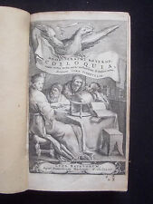 "ÉRASME 1655 ""Desid. Erasmi Roterod. COLLOQUIA FAMILIARIA"" Lord Baring Livre Rare"