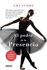 EL PODER DE LA PRESENCIA, POR: AMY CUDDY